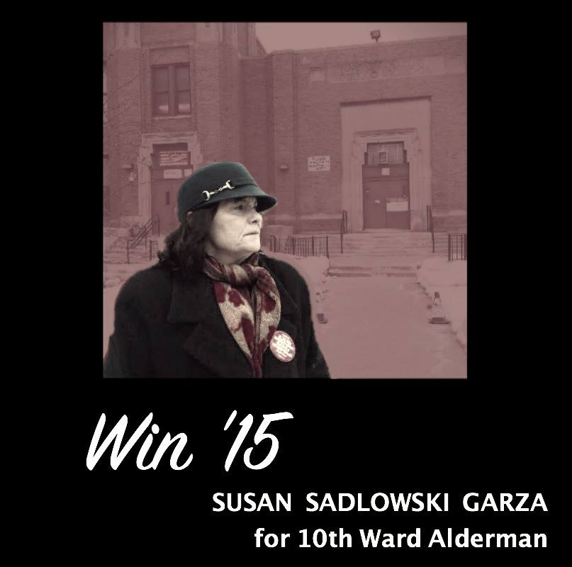 BREAKING-Susan Sadlowski Garza Victorious in 10th Ward Upset!Reform Candidate Beats the Machine!